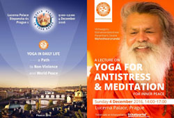 'Yoga – A Path to Non-Violence and World Peace' on Sunday 4 December 2016 in Prague